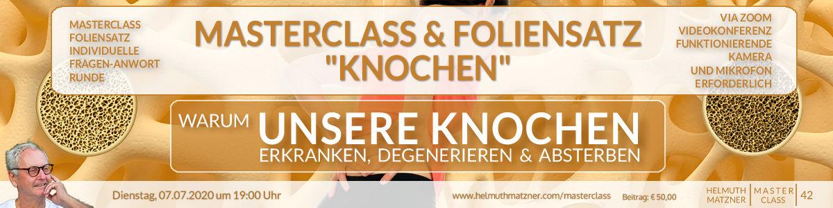 Helmuth Matzner - Masterclass 42 - Knochen - Header v3B