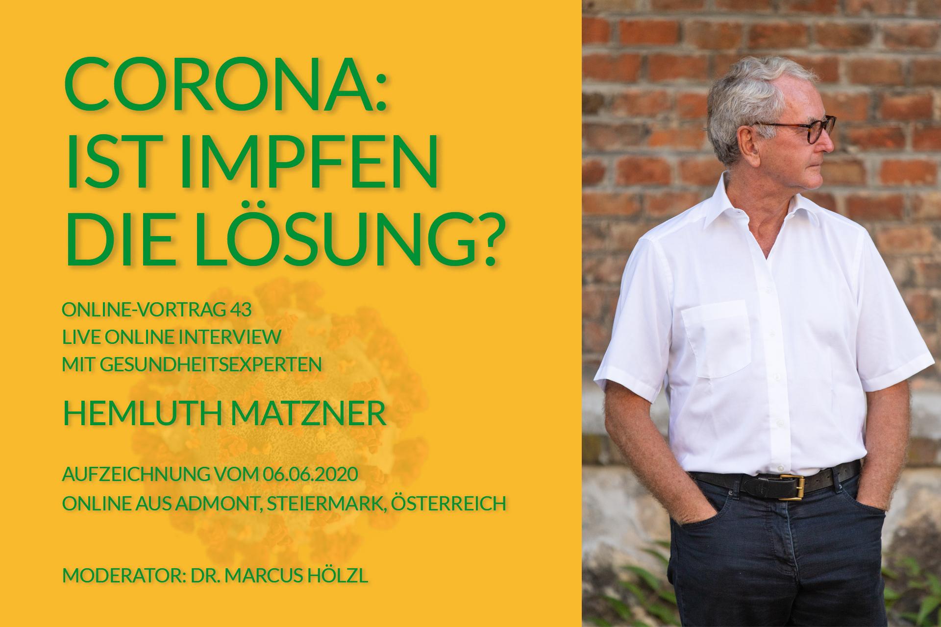 Helmuth Matzner - Interview - Corona: Ist Impfen die Lösung? - Banner v1B2
