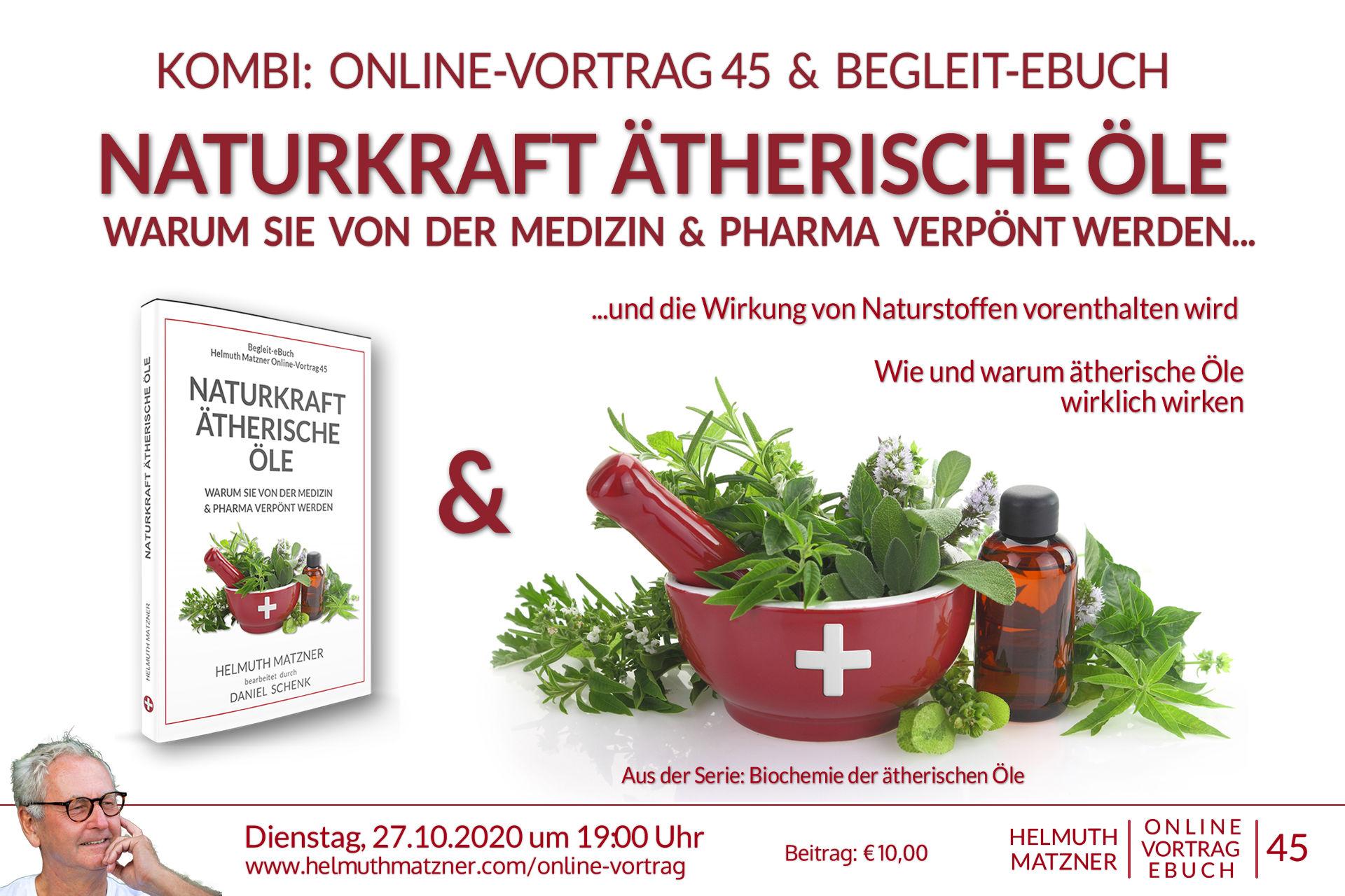 Helmuth Matzner - Online-Vortrag 45 - Naturkraft Ätherische Öle - Kombi - Banner v01K