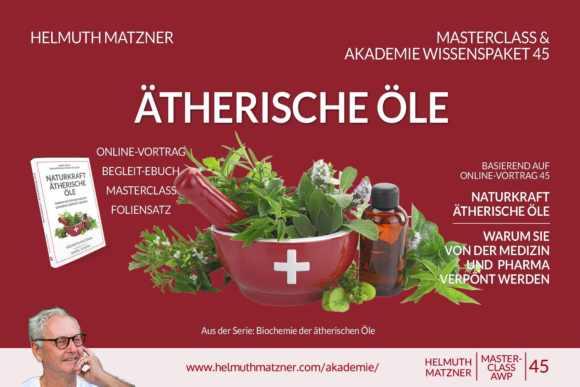 Helmuth Matzner - Masterclass & Akademie Wissenspaket 45 - Naturkraft Ätherische Öle - Banner 1KEY