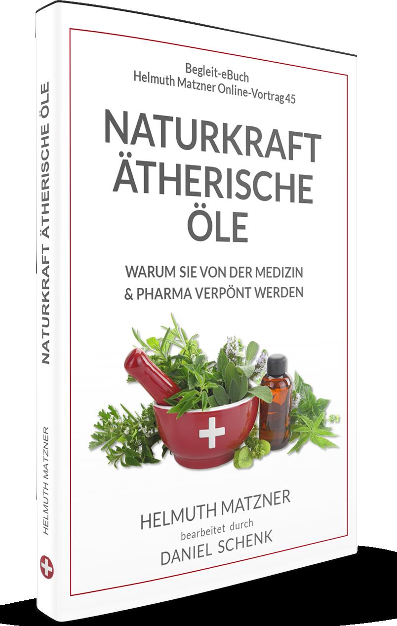 Helmuth Matzner - Online-Vortrag 45 - eBuch - Naturkraft Ätherische Öle - Cover 2