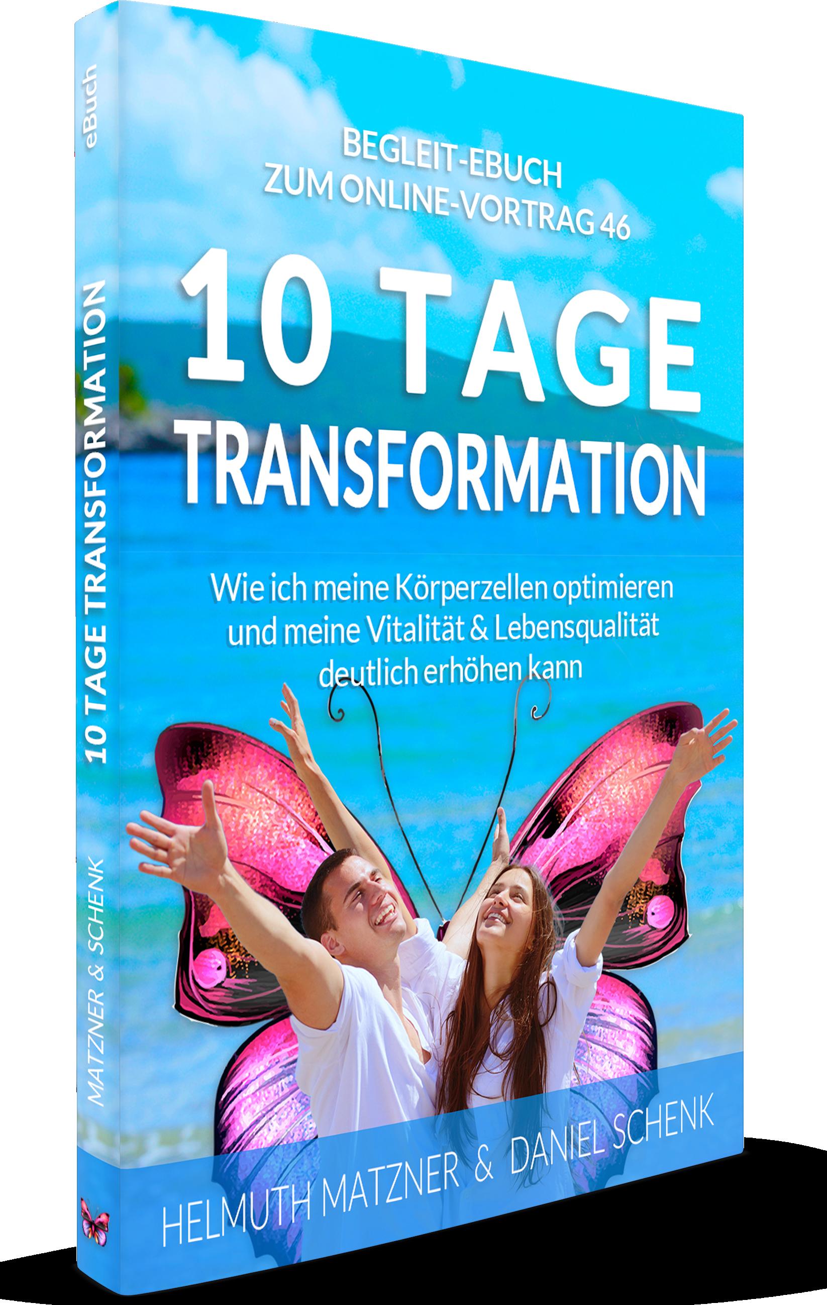 Helmuth Matzner - Online-Vortrag 46 - 10 Tage Transformation - eBuch - B1
