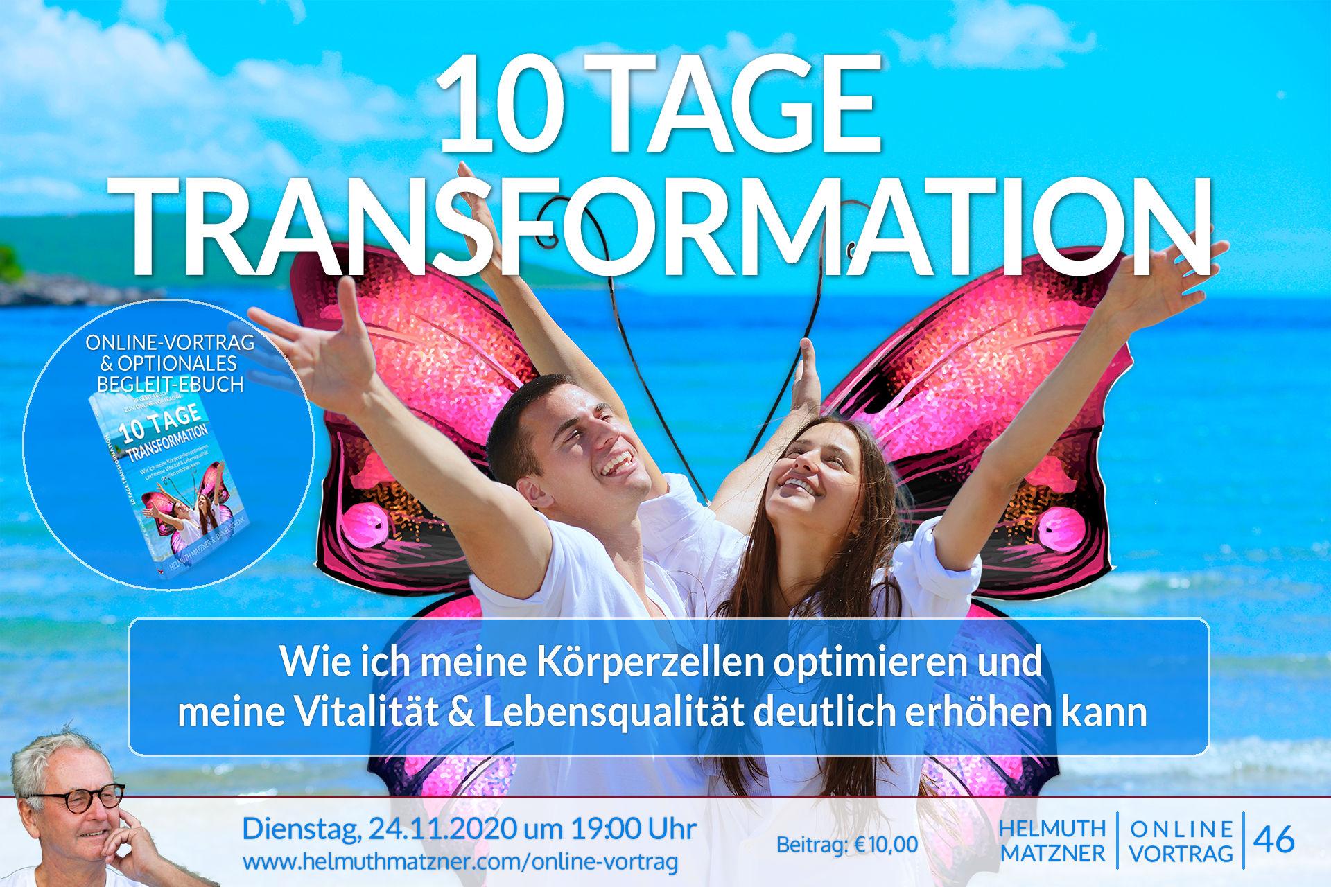 Helmuth Matzner - Online-Vortrag 46 - 10 Tage Transformation - Banner v01B