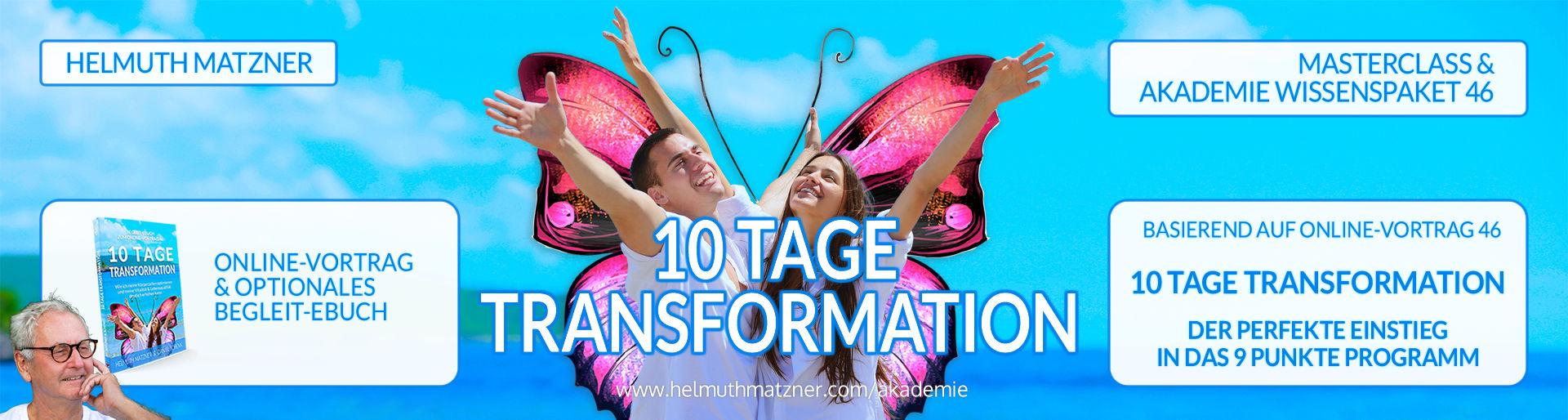 Helmuth Matzner - Masterclass & Akademie Wissenspaket 46 - 10 Tage Transformation - LP-Banner v01B4