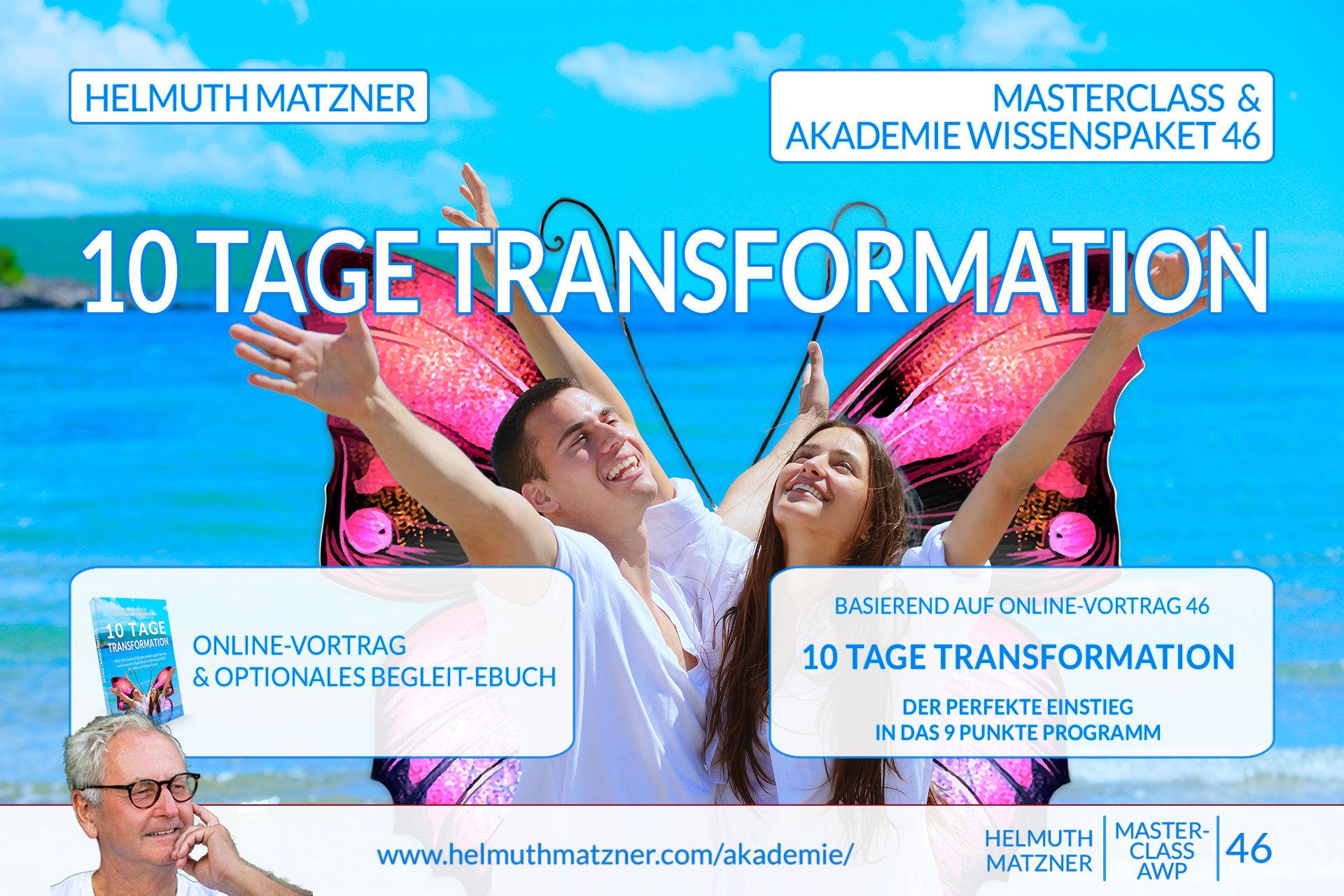 Helmuth Matzner - Masterclass & Akademie Wissenspaket 46 - 10 Tage Transformation - Akademie Banner v05B1