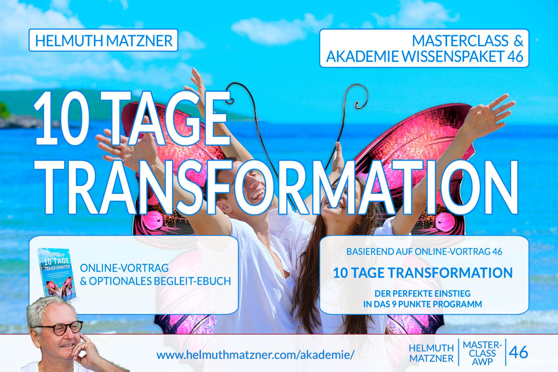 Helmuth Matzner - Masterclass & Akademie Wissenspaket 46 - 10 Tage Transformation - Akademie Banner v05C1