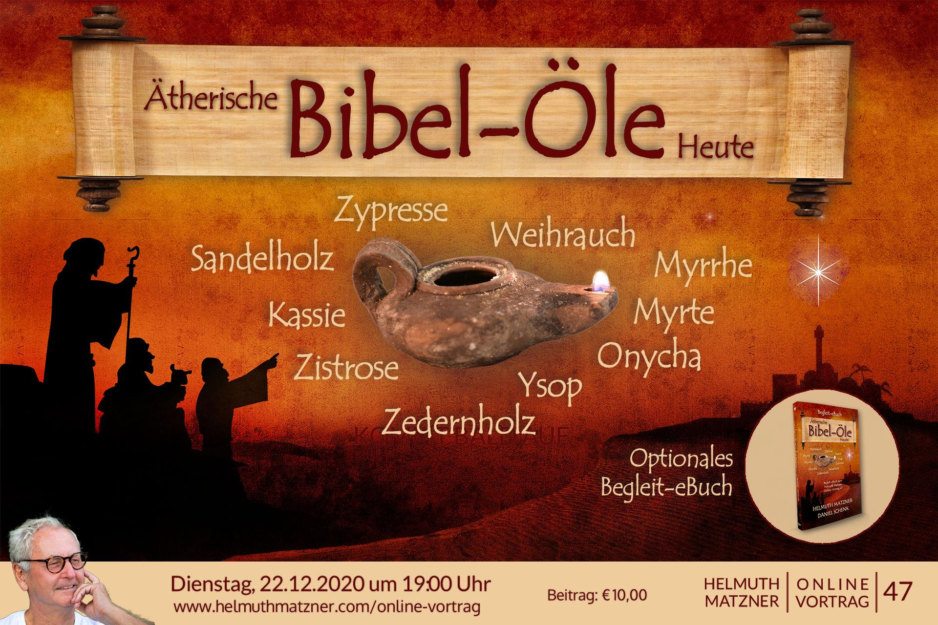 Helmuth Matzner - Online-Vortrag 47 - Bibel-Öle - Banner v01B